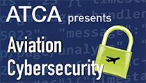 ATCA Presents Aviation Cybersecurity